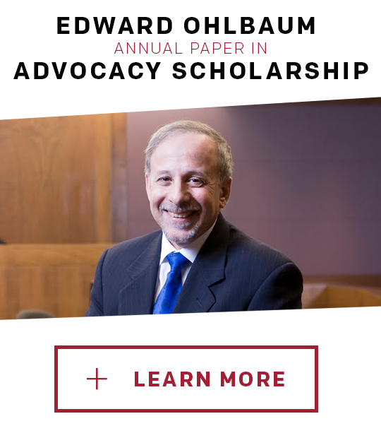 The Edward D. Ohlbaum Annual Paper in Advocacy Scholarship: Learn More